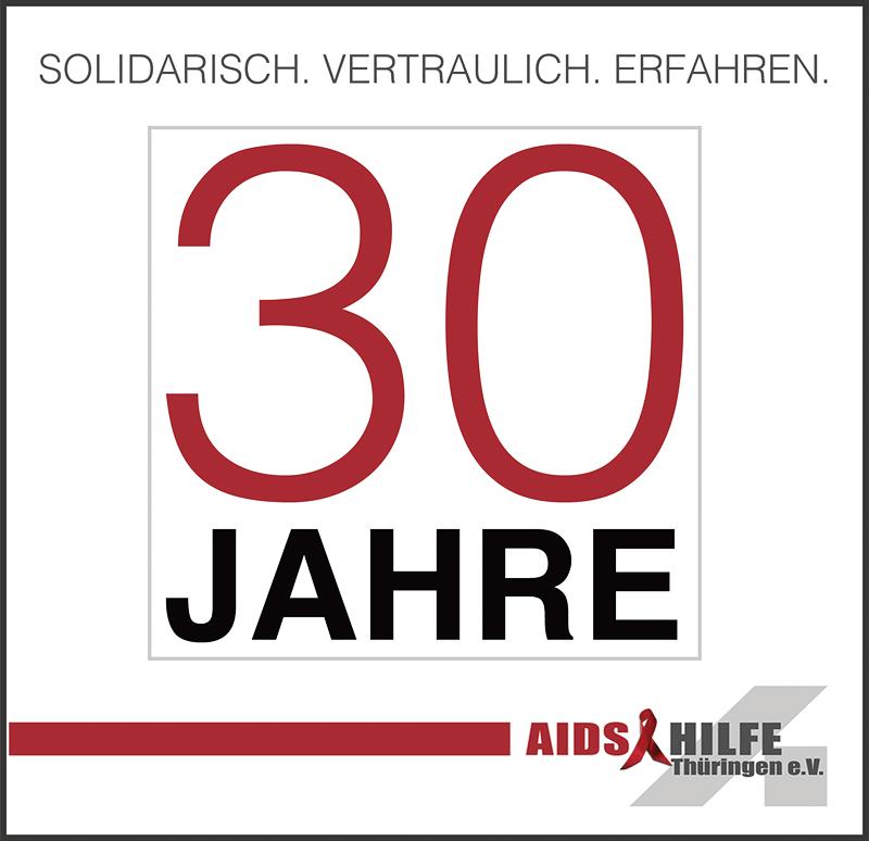 30 Jahre - AIDS-Hilfe Thüringen e.V. - Web: thueringen.aidshilfe.de