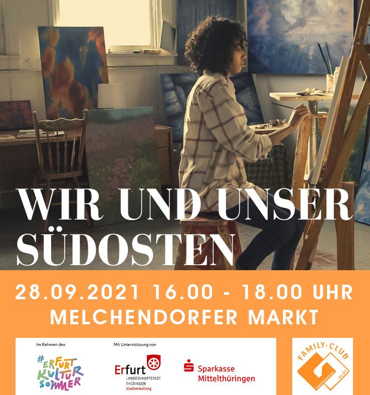 Wir und unser Südosten - Kulturprojekt am 28.09.2021 - Melchendorfer Markt