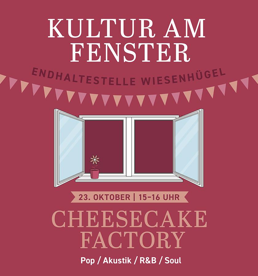 "#erfurtkultursommer - ""Kultur am Fenster"" am 23. Oktober - Cheesecake Factory"